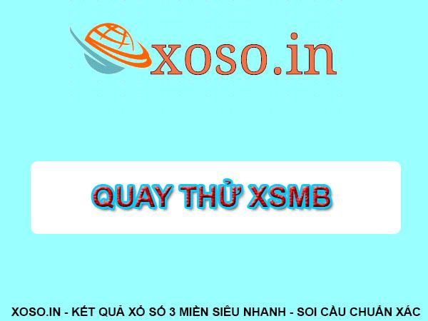 Quay thử XSMB